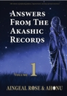 Answers From The Akashic Records Vol 1 : Practical Spirituality for a Changing World - eBook