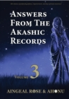 Answers From The Akashic Records Vol 3 : Practical Spirituality for a Changing World - eBook