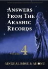 Answers From The Akashic Records Vol 4 : Practical Spirituality for a Changing World - eBook