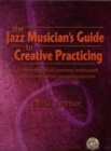 Jazz Musician's Creative Practicing - Book