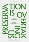 Preservation is Overtaking Us - Book