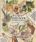Kid's Herb Book, A : For Children of All Ages - Book
