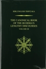 The Canonical Book of the Buddha's Lengthy Discourses, Volume 3 - Book