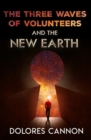 Three Waves of Volunteers and the New Earth - Book