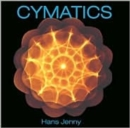 Cymatics : A Study of Wave Phenomena and Vibration - Book