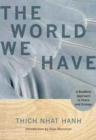 The World We Have - Book