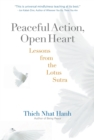 Peaceful Action, Open Heart - Book