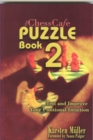 ChessCafe Puzzle Book 2 : Test & Improve Your Positional Intuition - eBook
