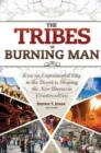 The Tribes of Burning Man : How an Experimental City in the Desert Is Shaping the New American Counterculture - Book