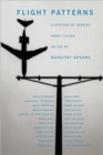 Flight Patterns : A Century of Stories about Flying - Book