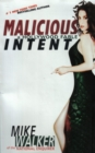 Malicious Intent : A Hollywood Fable - eBook
