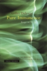 Pure Immanence : Essays on A Life - Book