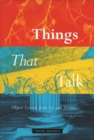 Things that Talk : Object Lessons from Art and Science - Book