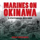 Marines on Okinawa - eBook