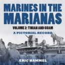 Marines in the Marianas, Volume 2 - eBook