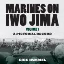 Marines on Iwo Jima, Volume 1 - eBook