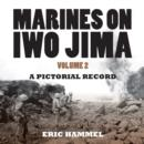 Marines on Iwo Jima, Volume 2 - eBook