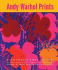 Andy Warhol : Prints A Catalogue Raisonne 1962-1987 - Book