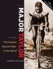 Major Taylor : The Fastest Bicycle Racer in the World - Book