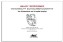 Two Dimensional & M-mode Echocardiography for the Small Animal Practitioner - Book