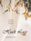 Huck Lace : The Best of Weaver's - Book