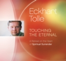 Touching the Eternal : A Retreat on the Heart of Spiritual Surrender - Book