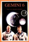 Gemini 6 : The NASA Mission Reports - Book