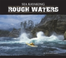 Sea Kayaking Rough Waters - Book