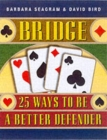 Bridge : 25 Ways to be a Better Defender - Book