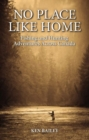 No Place Like Home : Fishing & Hunting Stories from the Field - Book