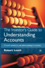 The Investor's Guide to Understanding Accounts : 10 Crunch Questions to Ask Before Investing in a Company - Book