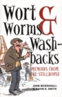 Wort, Worms & Washbacks : Memoirs from the Stillhouse - Book