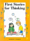 First Stories for Thinking - Book