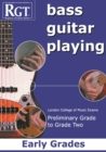 RGT Bass Guitar Playing Early Preliminary-Grade 2 - Book