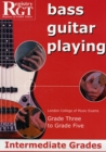 RGT Bass Guitar Playing Intermediate Grades 3-5 - Book