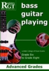 RGT Bass Guitar Playing Advanced Grades 6-8 - Book