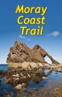 Moray Coast Trail : With Dava and Moray Ways - Book