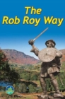 Rob Roy Way (3rd ed) : From Drymen to Pitlochry - Book