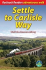 Settle to Carlisle Way : Walk the Famous Railway - Book