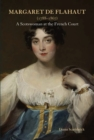 Margaret de Flahaut (1788-1867) : A Scotswoman at the French Court - Book