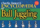 Charlie Dancey's Encyclopaedia of Ball Juggling - Book