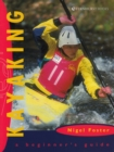 Kayaking: A Beginner's Guide - Book