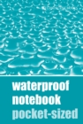 Waterproof Notebook - Pocket-sized - Book