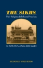 The Sikhs : Their Religious Beliefs and Practices - Book