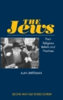 Jews : Their Religious Beliefs and Practices - Book