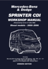Mercedes-Benz Sprinter, CDI Diesel Models 2000 to 2006, 2.2 and 2.7 Litre Dodge and Freightliner Sprinter (USA) - eBook