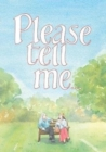 Please Tell Me : a book to give - Book
