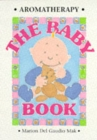 Aromatherapy - The Baby Book - Book