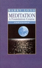 Meditation : A Book of Ten Lessons - Book