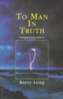 To Man in Truth : Enlightening Letters - Book